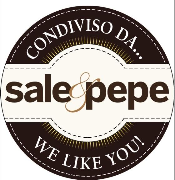 Condiviso da…Sale & Pepe